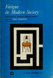 Cover of: Fatigue in modern society