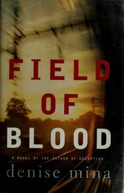 Cover of: Field of blood | Denise Mina