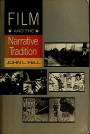 Cover of: Film and the narrative tradition | John L. Fell