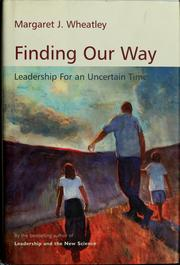 Cover of: Finding our way | Margaret J. Wheatley