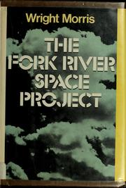 Cover of: The Fork River space project
