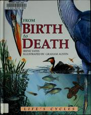 Cover of: From birth to death | Irene Yates