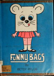 Cover of: Funny bags | Betsy Pflug