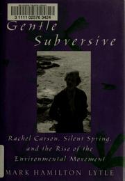 The gentle subversive by Mark H. Lytle