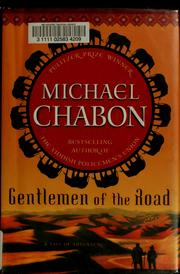 Cover of: Gentlemen of the road | Michael Chabon