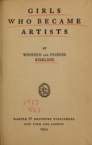 Cover of: Girls who became artists | Winifred Margaretta Kirkland
