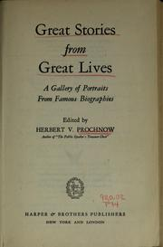 Cover of: Great stories from great lives | Herbert V. Prochnow