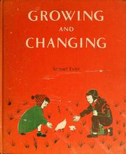 Cover of: Growing and changing