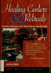 Cover of: Healing centers & retreats