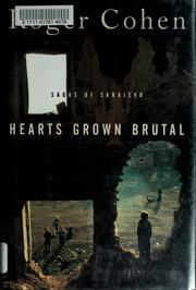 Cover of: Hearts grown brutal