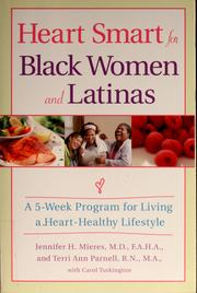 Cover of: Heart smart for Black women and Latinas | Jennifer H. Mieres