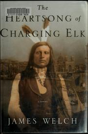 Cover of: The heartsong of Charging Elk