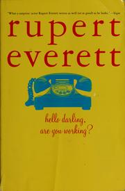 Cover of: Hello darling, are you working? | Rupert Everett