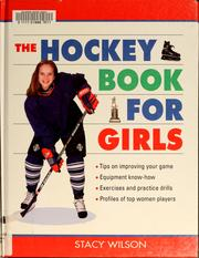 Cover of: The hockey book for girls | Stacy Wilson