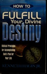 Cover of: How to fulfill your divine destiny