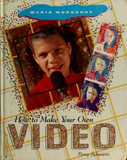 Cover of: How to make your own video | Perry Schwartz