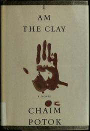 Cover of: I am the clay