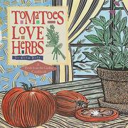 Cover of: Tomatoes love herbs | Ruth Bass