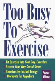 Cover of: Too busy to exercise