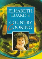 Cover of: Elisabeth Luard's Country Cooking