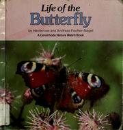 Cover of: Life of the butterfly | Heiderose Fischer-Nagel