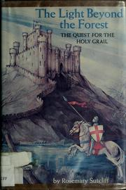 Cover of: The light beyond the forest | Rosemary Sutcliff