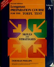Longman preparation course for the TOEFL test by Deborah Phillips