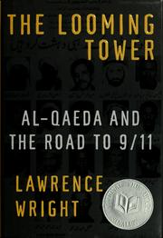 Cover of: The looming tower | Lawrence Wright