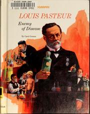 Cover of: Louis Pasteur | Carol Greene