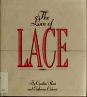 Cover of: The love of lace