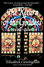 Cover of: The return of the goddess: a divine comedy