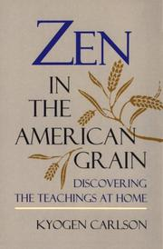 Cover of: Zen in the American Grain | Kyogen Carlson