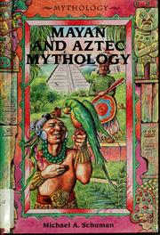 Cover of: Mayan and Aztec mythology | Michael Schuman