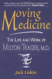 Cover of: Moving medicine