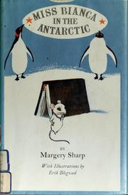 Cover of: Miss Bianca in the Antarctic. by Margery Sharp