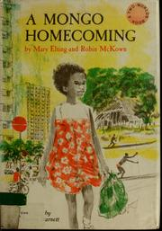 Cover of: A Mongo homecoming | Mary Elting