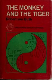 Cover of: The monkey and the tiger | Robert Hans van Gulik