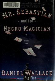 Cover of: Mr. Sebastian and the negro magician | Wallace, Daniel