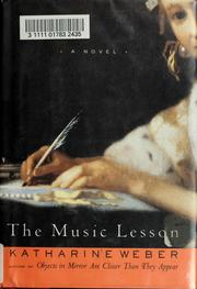 Cover of: The music lesson | Katharine Weber