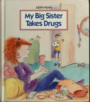 Cover of: My big sister takes drugs