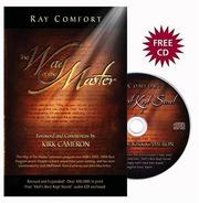 Cover of: The Way of the Master: How to Share Your Faith Simply, Effectively, Biblically-- The Way Jesus Did