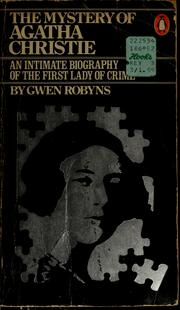 The mystery of Agatha Christie by Gwen Robyns
