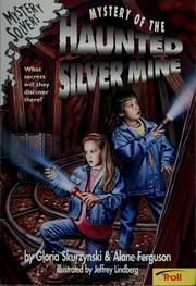 Cover of: Mystery of the haunted silver mine