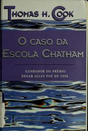 Cover of: O caso da Escola Chatham