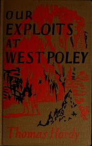 Our exploits at West Poley by Thomas Hardy