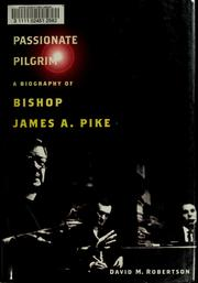 Cover of: A passionate pilgrim | Robertson, David