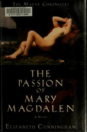 Cover of: The passion of Mary Magdalen