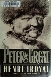 Cover of: Peter the Great | Henri Troyat