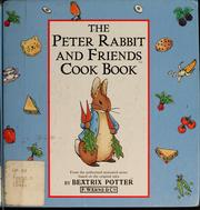 Cover of: The Peter Rabbit and friends cook book