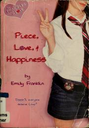 Cover of: Piece, Love, and happiness